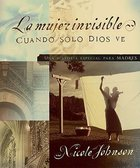 Mujer Invisible (The Invisible Woman) Paperback