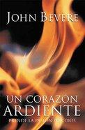Un Corazon Ardiente (A Heart Ablaze) Paperback