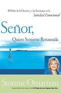 Senor Quiero Ser Completa (Lord I Want To Be Whole) Paperback