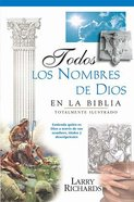 Todos Los Nombres De Dios En La Biblia (Every Name Of God In The Bible) Paperback