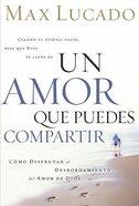 Un Amor Que Puedes Compartir (A Love Worth Living) Paperback