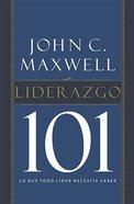 Liderazgo 101 (Leadership 101) Hardback