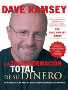 La Total Trasnformacion Del Dinero (Total Money Makeover) Paperback