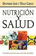 Nutricion Y Salud (Nutrition And Health) Paperback