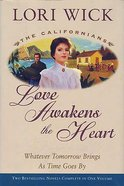 Love Awakens the Heart (Californians Series)