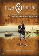 The Heart of Redemption (Travel the Road) (#02 in Travel The Road Series)