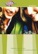 N 2 Deep (Amber) (#07 in Todaysgirls.com Series) Paperback