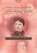 On Wisdom and Virtues (#01 in Writings To Young Women From Laura Ingalls Wilder Series) Hardback