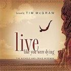 Live Like You Were Dying Hardback