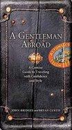 A Gentleman Abroad Hardback
