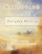 Everyday Blessings: 365 Days of Inspirational Thoughts Paperback