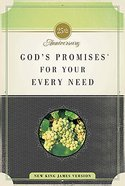 God's Promises For Your Every Need (Nkjv) Paperback