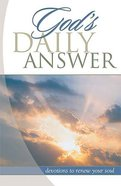 God's Daily Answer: Renew Your Soul Paperback