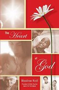 The Heart of God Paperback