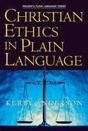 Christian Ethics in Plain Language (Nelson's Plain Language Series) Paperback