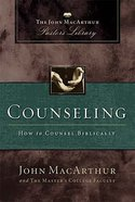Counseling (John Macarthur Pastor's Library Series)