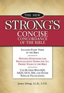 The New Strong's Concise Concordance of the Bible (Kjv Based) Paperback
