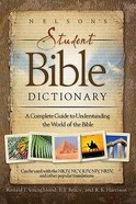 Nelson's Student Bible Dictionary Paperback