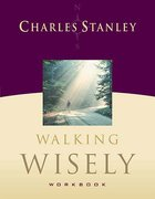 Walking Wisely Workbook Paperback