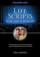 Life Scripts For the Church (Vol 1)
