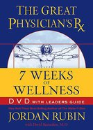 Great Physician's Rx For 7 Weeks of Wellness DVD
