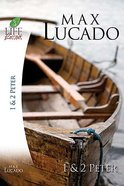 1 & 2 Peter (Life Lessons With Max Lucado Series) Paperback