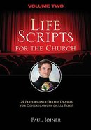 Life Scripts For the Church (Vol 2) Paperback