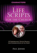 Life Scripts For the Church: Characters Paperback
