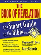 The Book of Revelation (Smart Guide To The Bible Series) Paperback