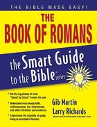 The Book of Romans (Smart Guide To The Bible Series) Paperback