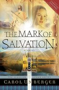 The Mark of Salvation (#03 in Scottish Crown Series) Paperback
