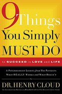9 Things You Simply Must Do to Succeed in Love and Life Hardback