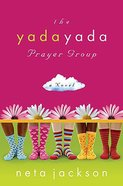 Yada Yada Prayer Group Paperback