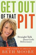 Get Out of That Pit Hardback