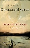 When Crickets Cry Paperback