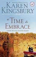 A Wof Fiction: Time to Embrace (Women Of Faith Fiction Series) Paperback
