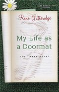 My Life as a Doormat (In Three Acts) Paperback
