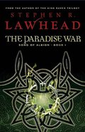 The Paradise War (#01 in Song Of Albion Series) Paperback