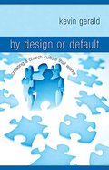 By Design Or Default Paperback