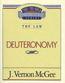 Thru the Bible OT #09: Deuteronomy (#09 in Thru The Bible Old Testament Series)