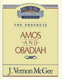 Thru the Bible OT #28: Amos/Obadiah (#28 in Thru The Bible Old Testament Series)