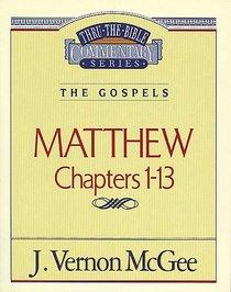 Thru the Bible NT #34: Matthew (Volume 1) (#34 in Thru The Bible New Testament Series)