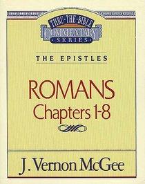 Thru the Bible NT #42: Romans (Volume 1) (#42 in Thru The Bible New Testament Series)