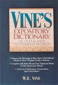 Vines Expository Dictionary (Super Value Edition Series)