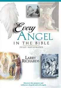 Every Angel in the Bible (Everything In The Bible Series)
