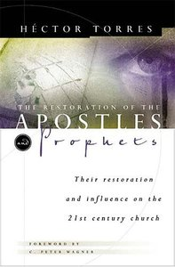 The Restoration of the Apostles and Prophets