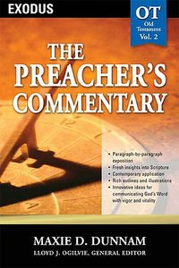 Exodus (#02 in Preachers Commentary Series)