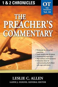 1&2 Chronicles (#10 in Preachers Commentary Series)