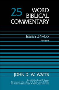 Isaiah 34-66 (2005) (Word Biblical Commentary Series)