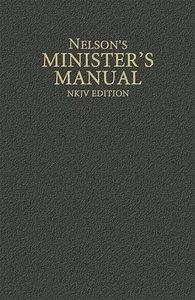 Nelsons Ministers Manual (Nkjv)